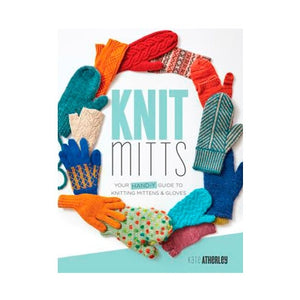 Knit Mitts - Your Hand-y Guide to Knitting Mittens