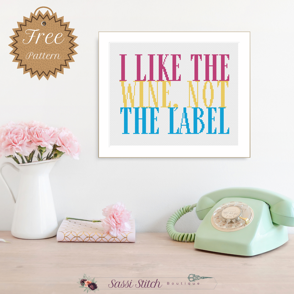 "David Rose ""I Like the Wine, Not the Label"" Cross Stitch Pattern"