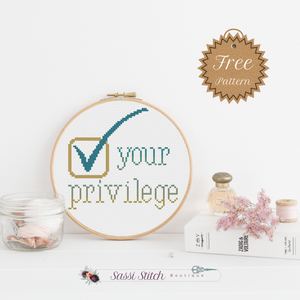 Check Your Privilege Free Cross Stitch Pattern