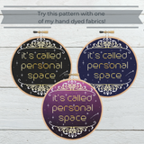 Personal Space Cross Stitch Pattern - Sassi Stitch Boutique