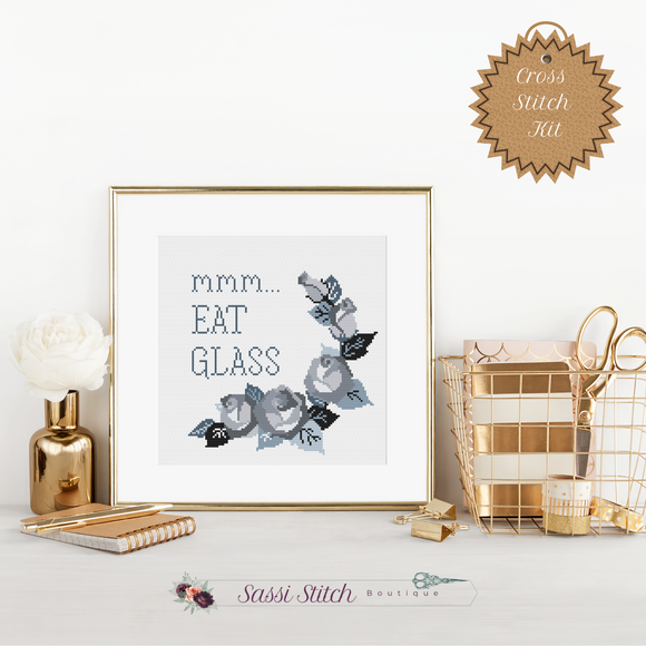 Eat Glass - Schitt's Creek Cross Stitch Kit - Sassi Stitch Boutique
