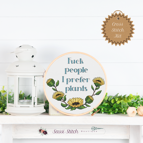 Fuck People I Prefer Plants Cross Stitch Kit