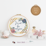 I'm Not For Everyone Cross Stitch Kit