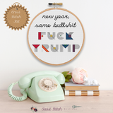 Fuck Trump Cross Stitch Kit - Sassi Stitch Boutique
