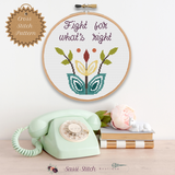 Fight for What's Right Cross Stitch Pattern - Sassi Stitch Boutique