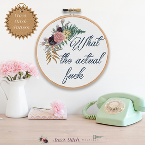 What the Actual Fuck Cross Stitch Pattern - Sassi Stitch Boutique