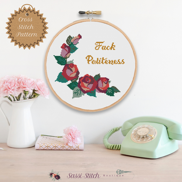 Fuck Politeness Cross Stitch Pattern - Sassi Stitch Boutique
