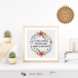Is This Really the Hill You Want to Die On? Cross Stitch Kit