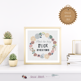 Here's the Thing, Fuck Everyone Cross Stitch Kit - Sassi Stitch Boutique