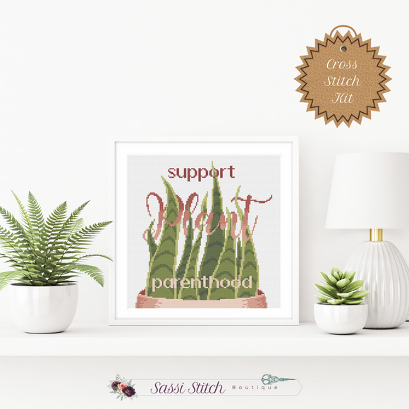 Support Plant Parenthood Cross Stitch Kit