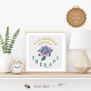 Everybody Needs Therapy Cross Stitch Kit - Sassi Stitch Boutique