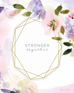 Stronger Together - Soul Messages Print