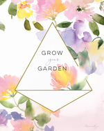 Grow your Garden - Soul Messages Print