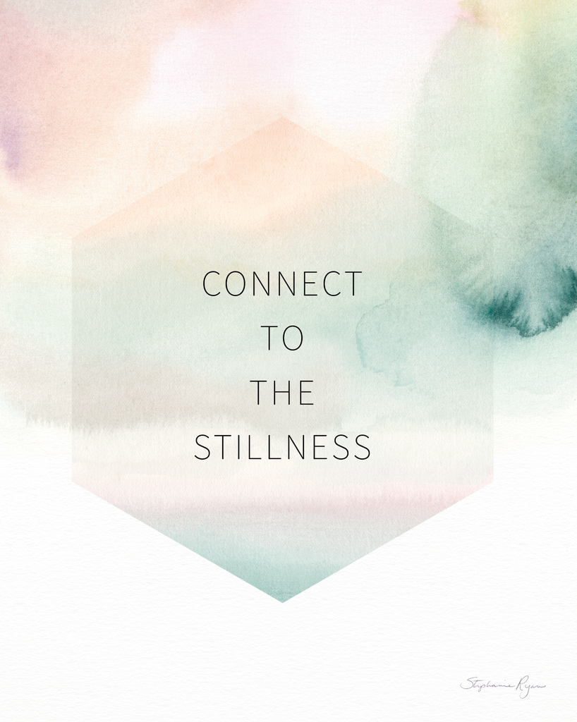 Connect to the Stillness - Soul Messages Print