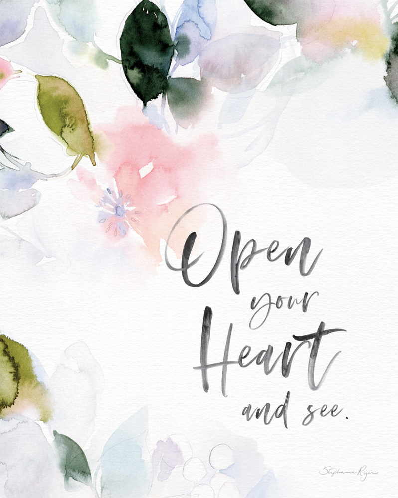 Open your Heart and See  - Soul Messages Print