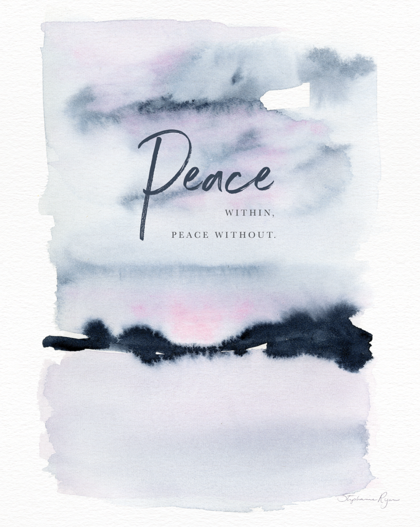 Peace Within, Peace Without - Soul Messages Print