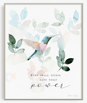 Even Small Things Have Great Power - Soul Messages Print
