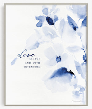 Live Simply and with Intention - Soul Messages Print