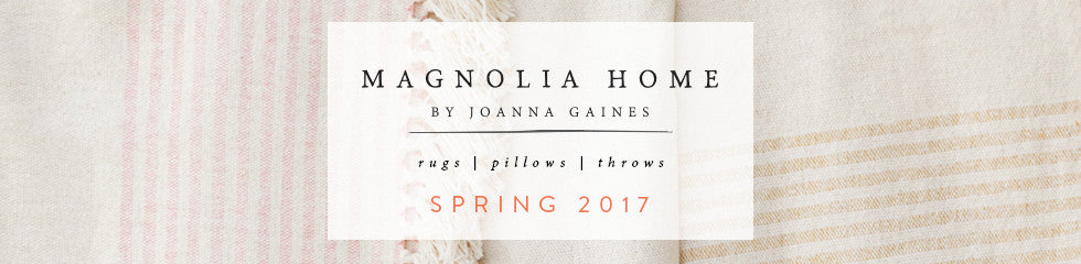 Magnolia Home by Joanna Gaines: Rugs, pillows and throws