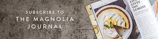 Subscribe to Magnolia Journal