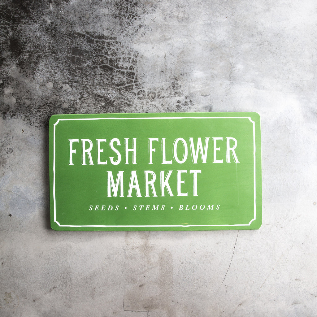 Green Fresh Flower Market Sign