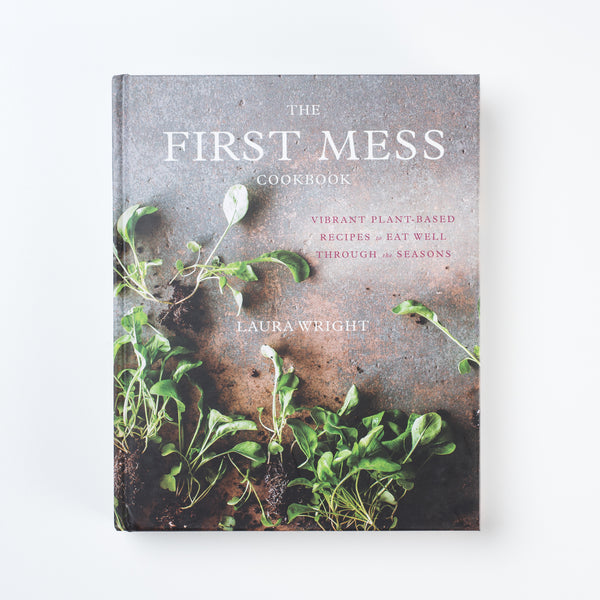 The First Mess Cookbook - Magnolia