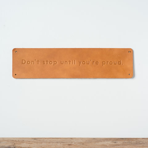 Don't Stop Leather Sign