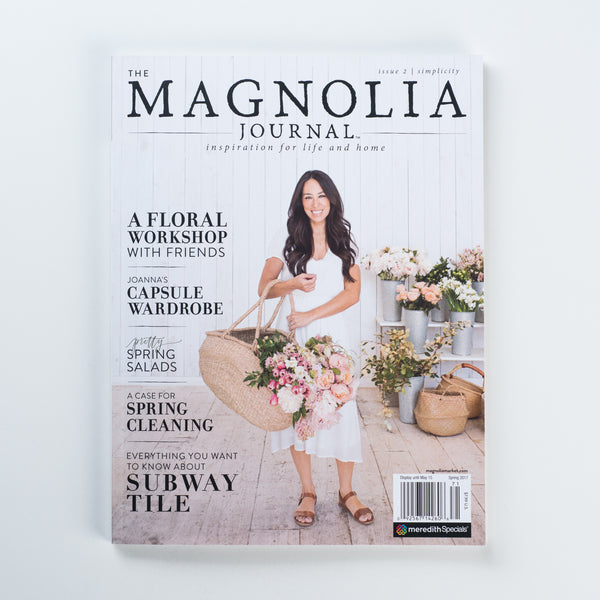 The Magnolia Journal Spring 2017 Chip Amp Joanna Gaines