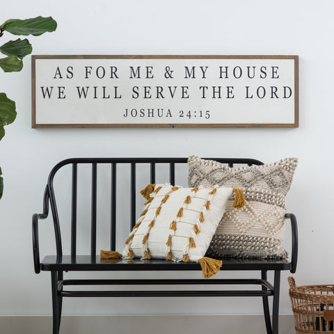 "Painted wooden wall sign that reads ""As for me and my house, we will serve the Lord"" from the book of Joshua in The Bible"