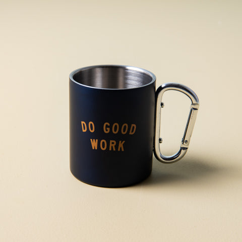 "navy stainless steel mug with ""do good work"" printed in gold with silver carabiner handle"