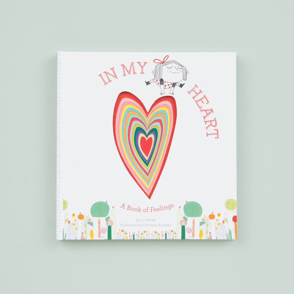 "Childrens book titled ""In My Heart: A book of feelings"" by Jo Witek"