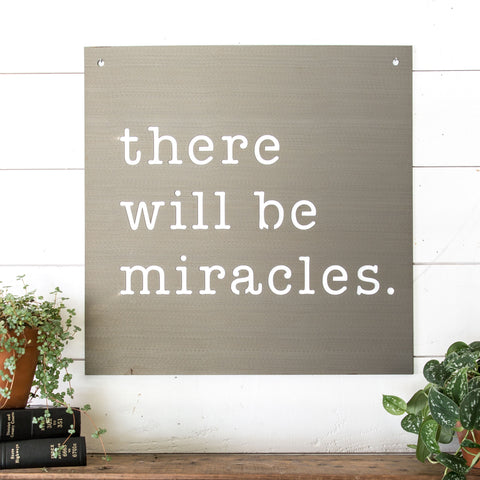 """Miracles"" Sign"