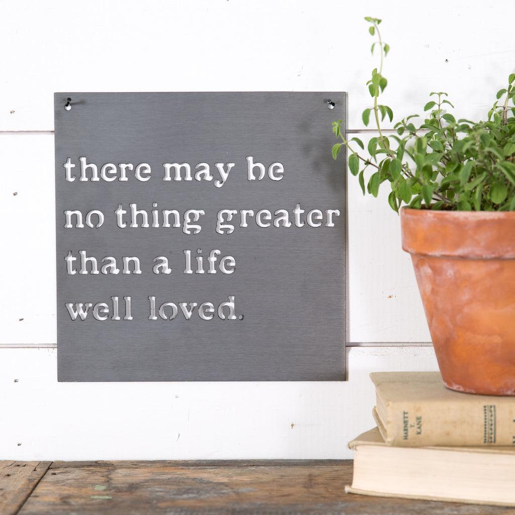 """Life Well Loved"" Metal Sign"