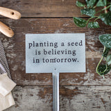 """Planting a Seed"" Garden Stake"