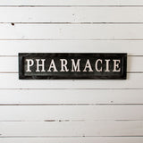 """Pharmacie"" Sign"