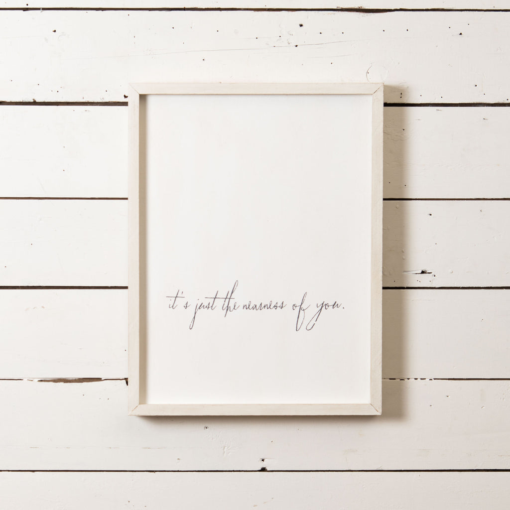 """Nearness of You"" Sign"