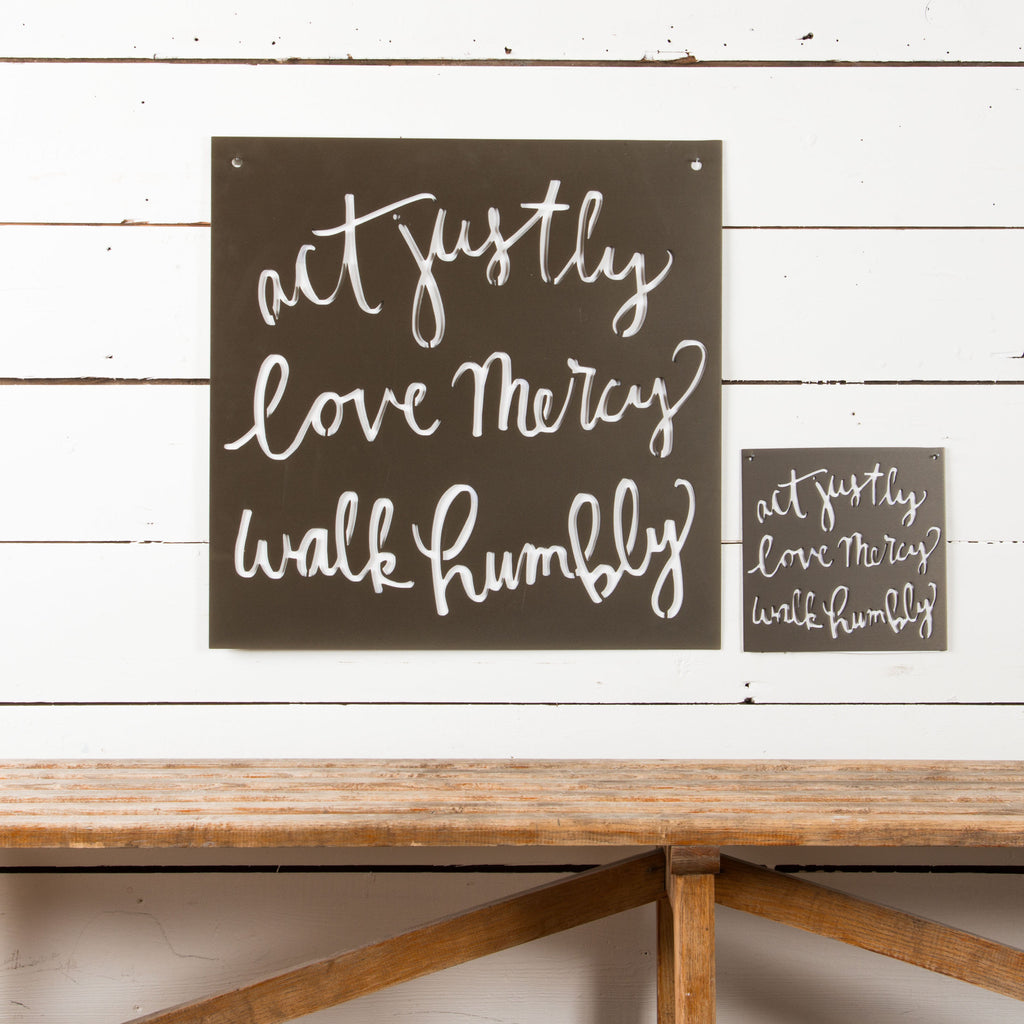 """Act-Love-Walk"" Sign"