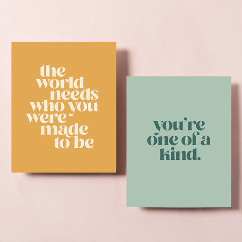 You're One of a Kind Art Prints