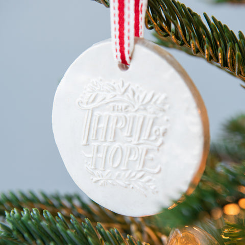 """The Thrill of Hope"" Ornament"