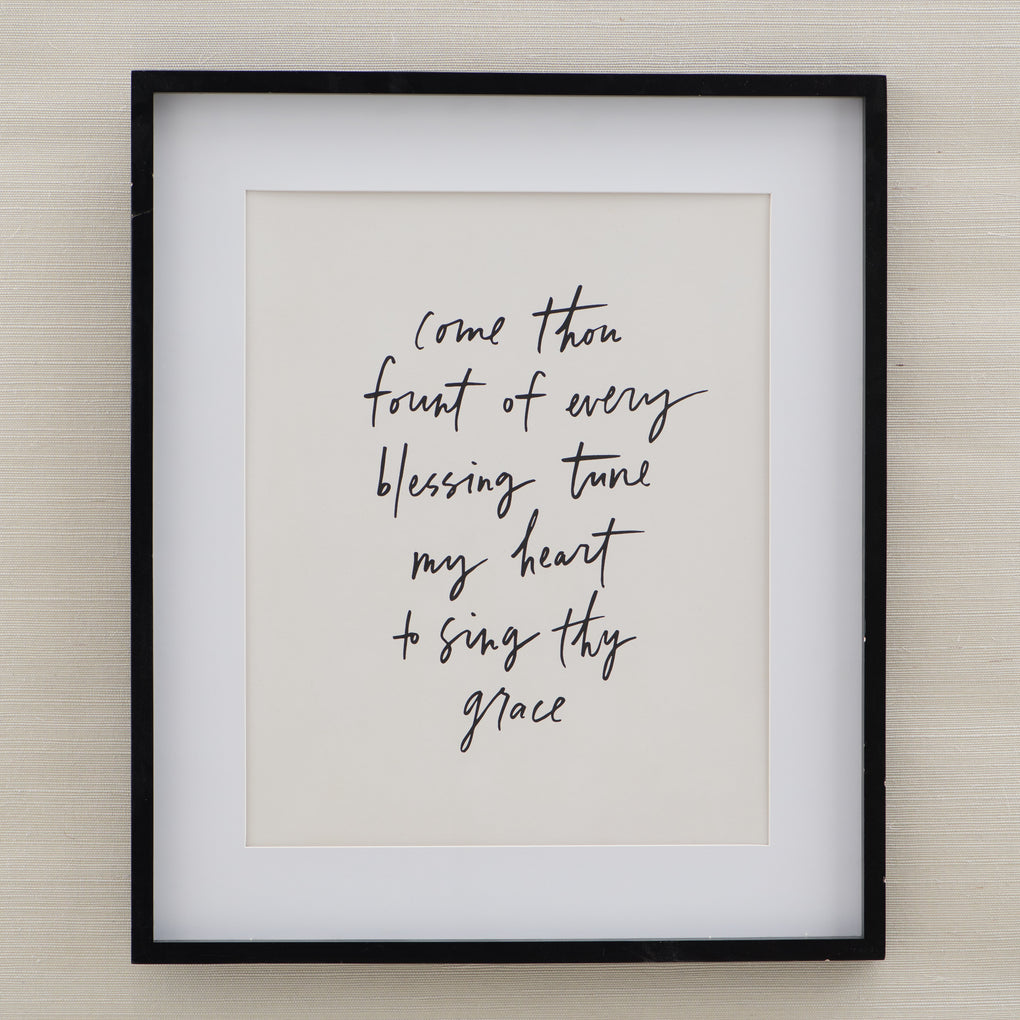 "framed script print of lyric from the hymn ""Come thou fount"""