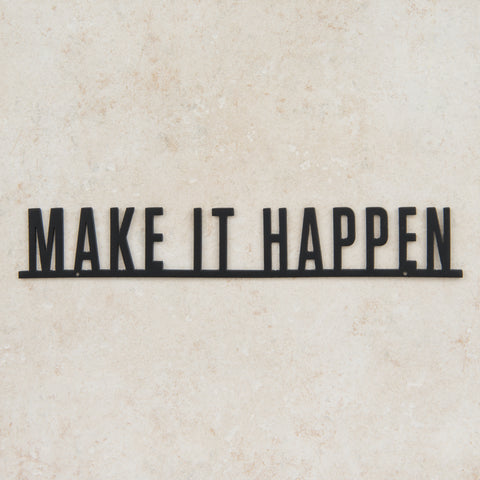 Make It Happen Wall Expression