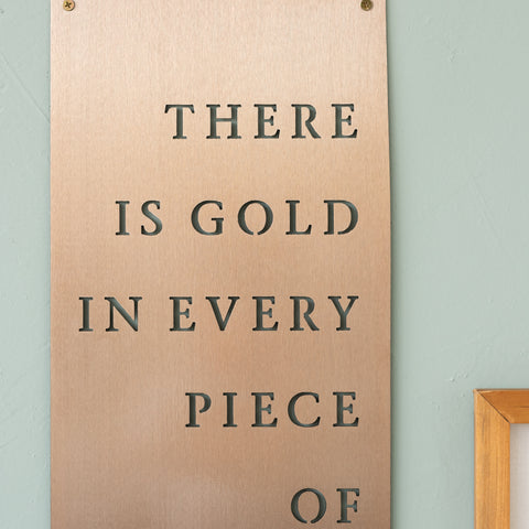 There is Gold Sign