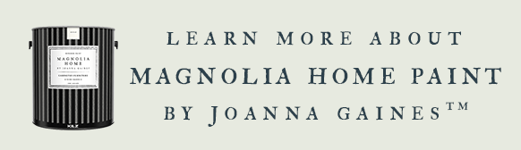 Learn More about Magnolia Home Paint By Joanna Gaines