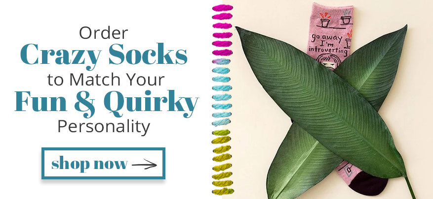 Order Crazy Socks to Match Your Fun Quirky Personality