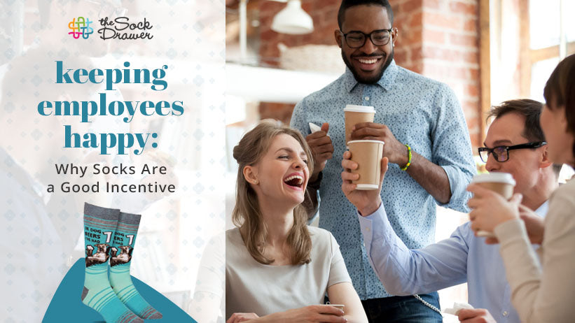 keeping employees happy: why socks are a good incentive
