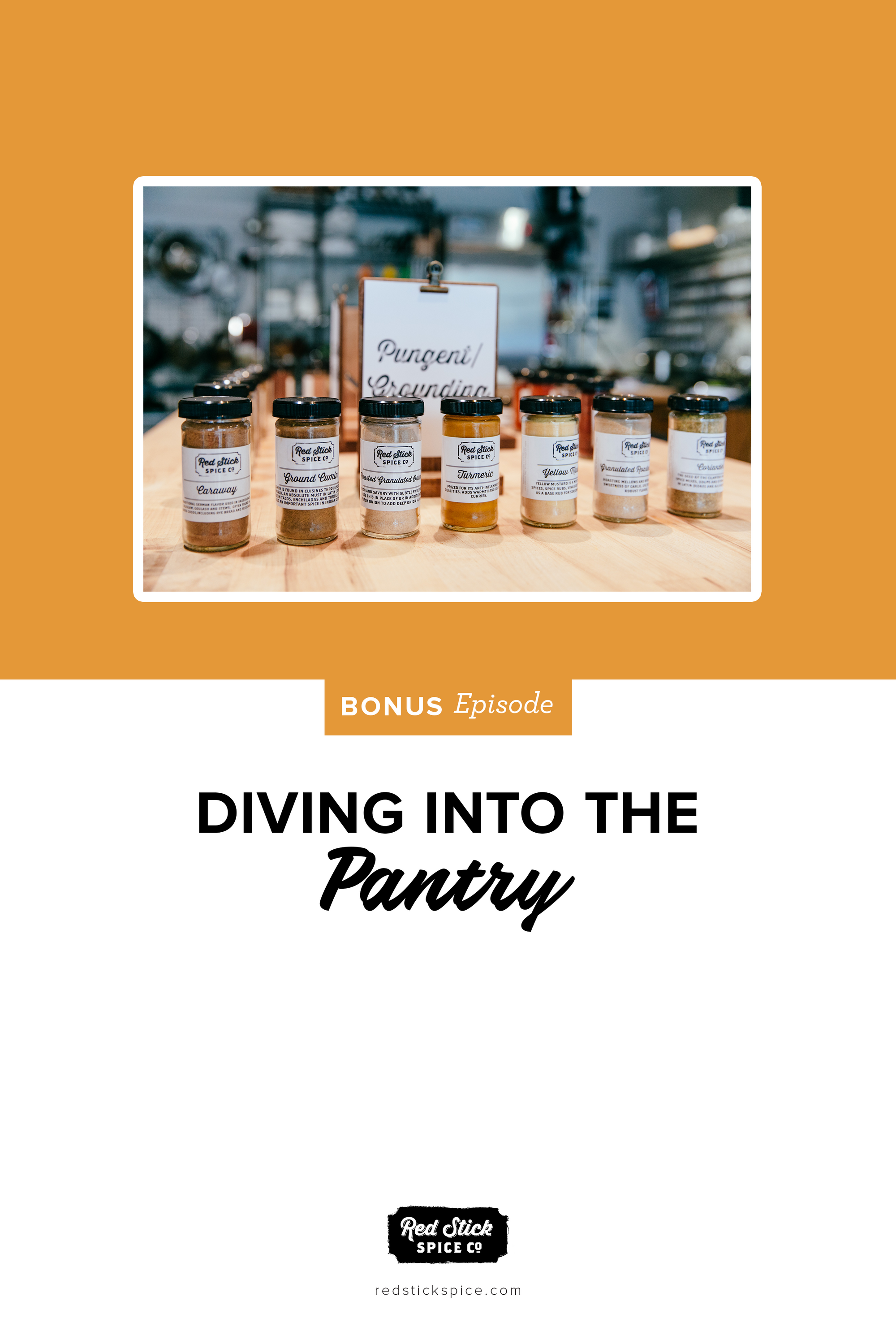 BONUS EPISODE: DIVING INTO THE PANTRY