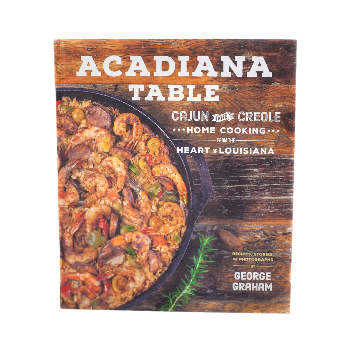 Acadiana Table Cookbook - Premium_Accessories - Red Stick Spice Company