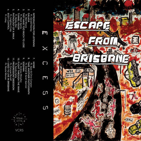 Excess - Escape From Brisbane CS