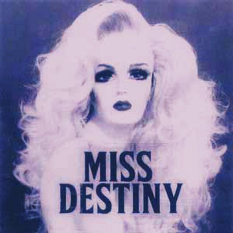 Miss Destiny - House Of Wax 7""