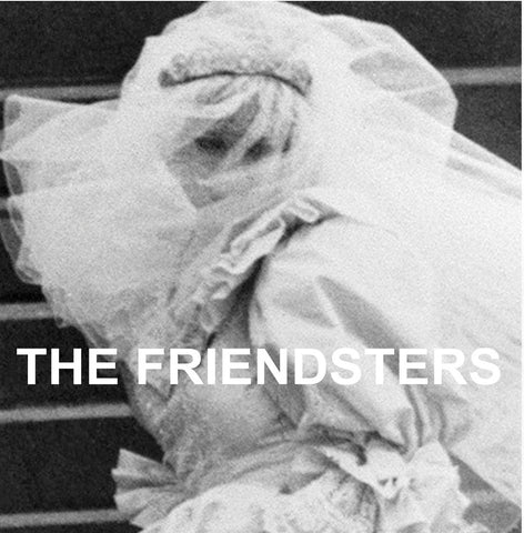 The Friendsters - s/t 7""